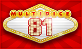La Dice Slot MultiDice 81 du casino MagicWins.be